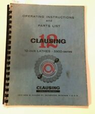 """CLAUSING 12"""" 5900 series Lathe Instructions Parts List Assembly Original Manual"""