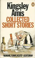COLLECTED SHORT STORIES By KINGLEY AMIS