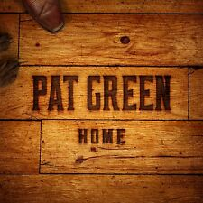 PAT GREEN CD - HOME (2015) - NEW UNOPENED - COUNTRY - GREENHORSE MUSIC
