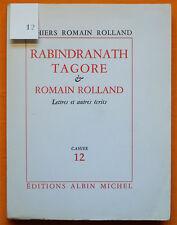 ROMAIN ROLLAND Cahier 12 RABINDRANATH TAGORE 1/76 vélin 1961 Albin Michel