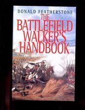 THE BATTLEFIELD WALKER'S HANDBOOK., Don Featherstone, HBdj 1st  VG