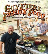 Guy Fieri Family Food : 125 Real-Deal Recipes-Kitchen Tested, Home Approved by …