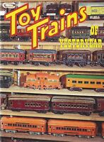 TOY TRAINS of 1900 to 1939: Lionel, American Flyer, Ives, Bing, Howard, NEW BOOK