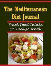 The Mediterranean Diet Journal : Track 12 Weeks of Food Intake in the...