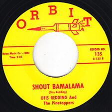 "OTIS REDDING Shout Bamalama / Fat Girl ORBIT Re. 7"" Screaming Hot 1961 R&B HEAR"