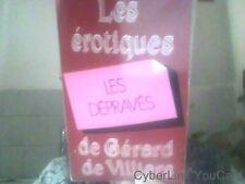 Les erotiques de Gerars De Villiers - Les depraves par  Beatrice Alban