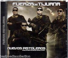 SEALED - Fuerza De Tijuana CD NEW Nuevos Pistoleros Movimiento Alterado NUEVO