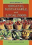 Encyclopedia of Organic, Sustainable, and Local Food-ExLibrary