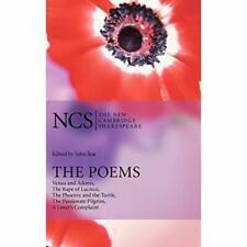 "Poems ""Venus Adonis"" ""Rape Lucrece"" ""Phoenix Turtle"" ""Passionate … 9780521855518"