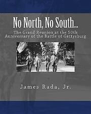 No North, No South...: The Grand Reunion at the 50th Anniversary of the Battle