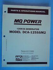 MQ Power DCA-125SSM2  125KVA Generator Parts & Operations Manuals (11/18/99)