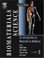 Biomaterials Science: An Introduction To Materiales En Medicina Buddy D. Ratner