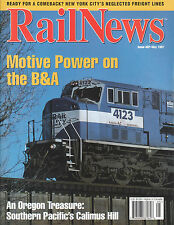 RAIL NEWS 5/97 MOTIVE POWER on the B&A, SP CALIMUS HILL OREGON, BNSF, NY CITY