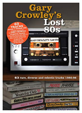 Various Artists-gary Crowley - Lost 80s CD