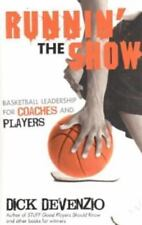 Runnin' The Show: Basketball Leadership for Coaches and Players, DeVenzio, Dick,