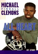 Michael Pinball Clemons - All Heart -My Story - softcover Book