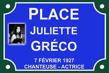 PLAQUE RUE Juliette GRECO 30X20 ALU NEUF Modifiable