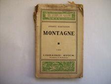 ANDREE MARTIGNON - MONTAGNE - LES LIVRES DE NATURE LIBRAIRIE STOCK 1930 ( a10)