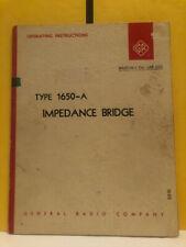 General Radio 1650 0100 F Type 1650 A Impedance Bridge Operating Instructions