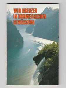 Wir kreuzen in norwegischen Gewässern · Nortrabooks 1985