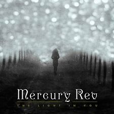 MERCURY REV - THE LIGHT IN YOU: CD ALBUM (October 2nd 2015)