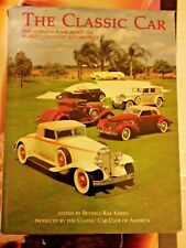 The Classic Car: The Ultimate Book about World's Grandest Automobiles 1990