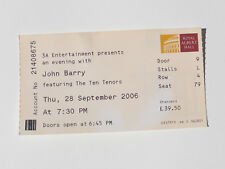 Used Ticket JOHN BARRY featuring THE TEN TENORS 28 September 2006 RAH London
