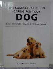 The Complete Guide To Caring For Your Dog 2004 Graham Meadows Elsa Flint Train
