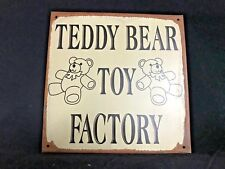 """Childrens """"Teddy Bear Toy Factory""""  Metal Wall Sign Plaque"""