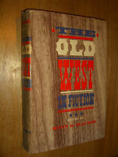Old West in Fiction by Irwin R. Blacker First Edition First Printing 1961