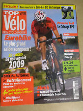 TOP VELO N°139: OCTOBRE 2008: DURA ACE Di2 - EUROBIKE - CUNEGO - COLNAGO EPS -