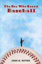 The Boy Who Saved Baseball, Ritter, John, New Books