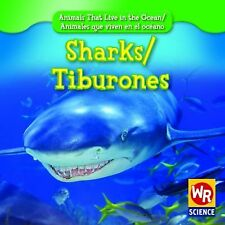 SharksTiburones (Animals That Live in the OceanAnimales Que Viven En El Oceano)