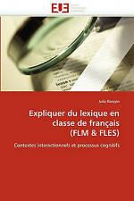 Expliquer du lexique en classe de français (FLM & FLES): Contextes interactionne