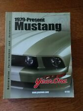 Year One MUSTANG Parts & Accessories Catalog 1979-2005 Restoration