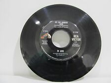 "45 RECORD 7"" SINGLE - ED AMES- MY CUP RUNNETH OVER"
