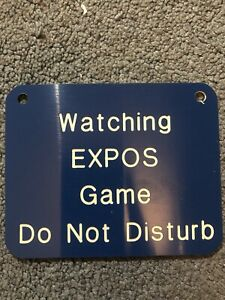 "Watching Montreal Expos Game Do Not Disturb Sign Mid 1990's MLB 5"" x 4"""