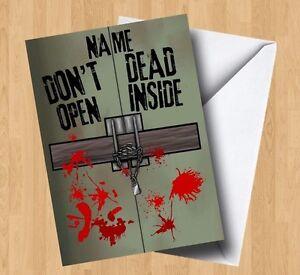 Personalised Walking Dead (Don't Open Dead Inside)/Zombie Inspired Birthday Card