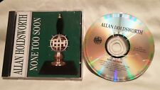 Allan Holdsworth - None Too Soon, 1996 CD, AH Records