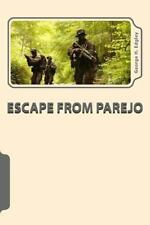 Escape from Parejo by George Edgley (2014, Paperback)
