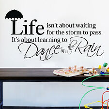 Life is learning to Dance in the Rain Vinyl Art Wall Sticker Room Decor Decals