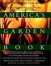 Americas Garden Book: The Only Book Youll Ever Need to Plan, Design, and Grow