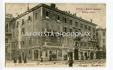 cartolina  RARA BRESCIA PALAZZO GUILLAUME ALBERGO ITALIA VIAGGIATA 1906 ANIMATA