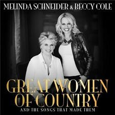 MELINDA SCHNEIDER & BECCY COLE Great Women Of Country (Personally Signed) CD NEW