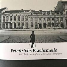 Friedrichs Prachtmeile. Die Charlottenstraße in historischen Fotografien Potsdam