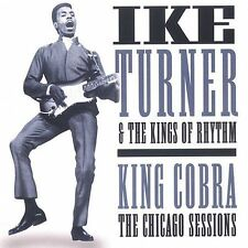 King Cobra: The Chicago Sessions IKE TURNER CD