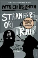 Strangers On A Train by Patricia Highsmith 9780099283072 | Brand New
