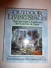 Outdoor Living Spaces:How to Create a Landscape You Can Use,1992 1stEd B106