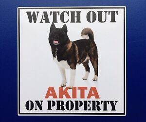 WATCH OUT JAPANESE AKITA ON PROPERTY DOOR WINDOW STICKER DECAL HOUSE GATE DOG