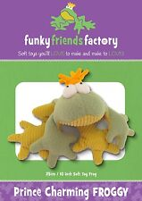 PRINCE CHARMING FROGGY SOFT TOY SEWING PATTERN, From Funky Friends Factory NEW